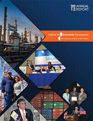 UTSA Institute for Economic Development Reports $1.6 billion in Economic Impact
