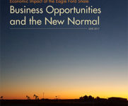 Economic Impact of the Eagle Ford Shale, Business Opportunities and the New Normal